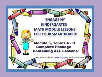 Engage NY Kindergarten Module 3 Complete Package for SmartBoards!