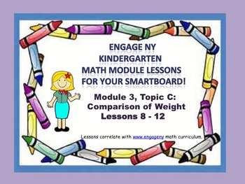 Engage NY Kindergarten Module 3, Topic C (Lessons 8-12) for your SmartBoard