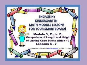 Engage NY Kindergarten Module 3, Topic B ( Lessons 4-7) for your SmartBoard