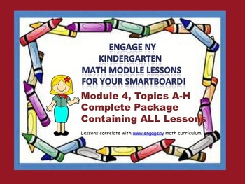 Engage NY Kindergarten Module 4 Complete Package for your SmartBoard!