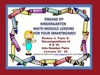 Engage NY Kindergarten Module 4, Topic E (lessons 25 - 28) for your SmartBoard!