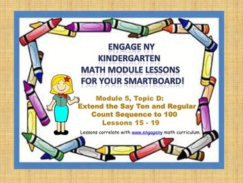 Engage NY Kindergarten Module 5, Topic D (lessons 15 - 19)