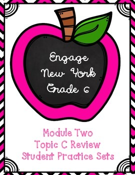 Engage NY Math 6, Module 2 Topic C Review