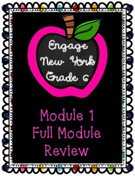 Engage NY Math 6, Module 1, Full Review