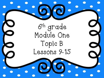 Engage NY Math 6, Module 1 Mega Bundle