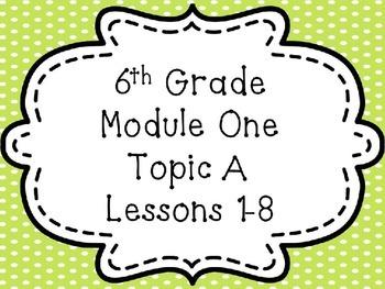 Engage NY Math 6, Module 1, Topic A