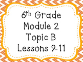 Engage NY Math 6, Module 2, Topic B