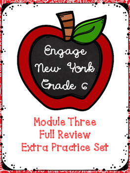 Engage NY Math 6, Module 3 Full Review