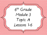 Engage NY Math 6, Module 3 Mega Bundle
