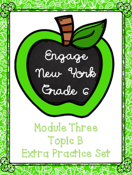 Engage NY Math 6, Module 3 Topic B Review