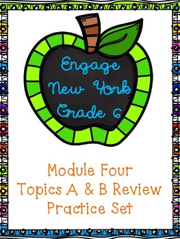 Engage NY Math 6, Module 4 Topics A & B Review