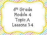 Engage NY Math 6, Module 4 Topics A and B