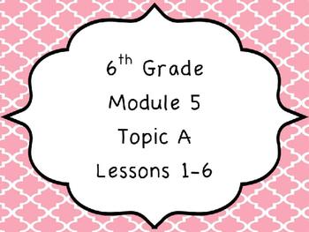 Engage NY Math 6, Module 5 PPT Bundle