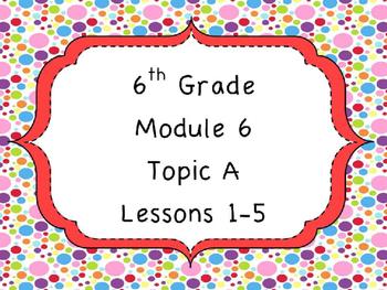 Engage NY Math 6, Module 6  PPT Bundle