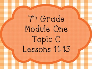 Engage NY Math 7, Module 1 Topic C