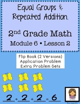 Engage NY Math Grade 2 Module 6 Lesson 2:  Repeated Additi