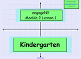 Engage NY Math Kindergarten Module 2:Lessons 1-10