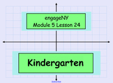 Engage NY Math Kindergarten Module 5:Lessons 1-24