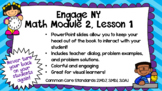 Engage NY Math Module 2, Lesson 1 PowerPoint Slides