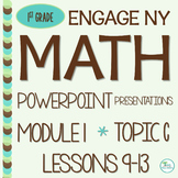 Engage NY/Eureka Math PowerPoint Presentations 1st Grade Module 1 Topic C