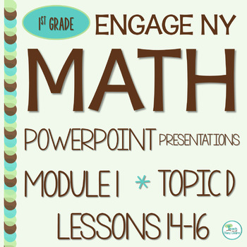 Engage NY Math SMART Board 1st Grade Module 1 Topic D Less