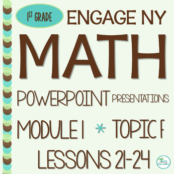 Engage NY Math SMART Board 1st Grade Module 1 Topic F Less