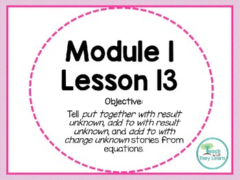 Engage NY (Eureka Math) Presentation 1st Grade Module 1 Lesson 13