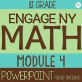 Engage NY (Eureka Math) Presentations 1st Grade Module 4 ENTIRE MODULE