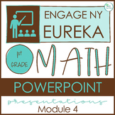Engage NY/Eureka Math PowerPoint Presentations 1st Grade Module 4 ALL LESSONS!