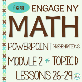 Engage NY Math SMART Board 1st Grade Module 2 Topic D Lessons 26-29 ZIP File