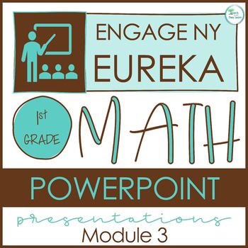 Engage NY Math SMART Board 1st Grade Module 3 ENTIRE MODULE Lessons 1-13