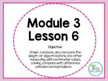 Engage NY/Eureka Math PowerPoint Presentation 1st Grade Module 3 Lesson 6