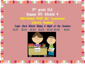 """Engage NY Mid Module 4 """"PARCC"""" like Assessment: Literary Analysis"""