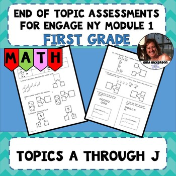 Engage NY Module 1 End of Topic Assessments - First Grade