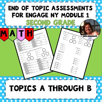 Engage NY Module 1 End of Topic Assessments - Second Grade