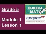 Engage NY: Module 1, Lesson 1 - SMART Lesson