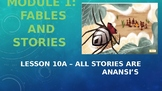 Engage NY:  Module 1 - Lesson 10A:  All Stories are Anansi's