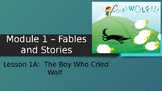Engage NY:  Module 1 - Lesson 1A:  The Boy Who Cried Wolf