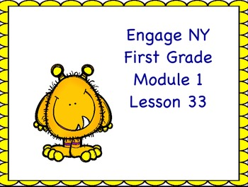 Engage NY First Grade Module 1 Lesson 33