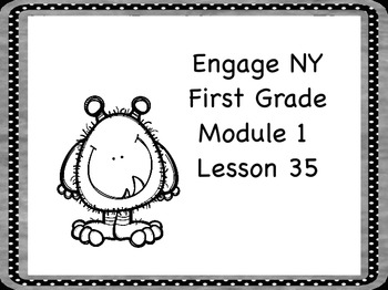 Engage NY First Grade Module 1 Lesson 35