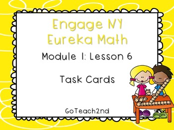 Engage NY  Module 1 Lesson 6-  Math Centers - Task Cards-