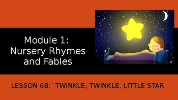 Engage NY:  Module 1 - Lesson 6B:  Twinkle, Twinkle Little Star
