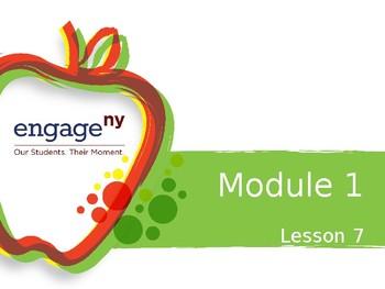 Engage NY Module 1 Lesson 7