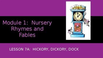 Engage NY:  Module 1 - Lesson 7A:  Hickory, Dickory, Dock