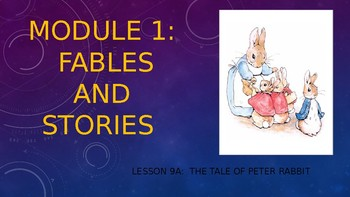Engage NY:  Module 1 - Lesson 9A:  The Tale of Peter Rabbit