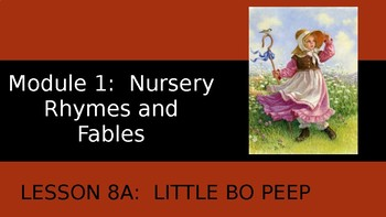 Engage NY:  Module 1 - Nursery Rhymes and Fables - Lesson 8A: Little Bo Peep
