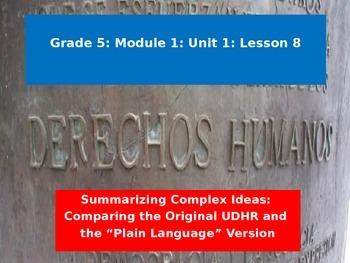 Engage NY Module 1 Unit 1 Lesson 8: Summarizing Complex Ideas