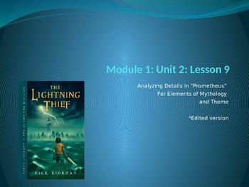 Engage NY Module 1 Unit 2 Lesson 9 The Lightning Thief *EDITED VERSION