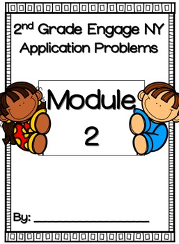 Engage NY Module 2 Application Problems 2nd Grade