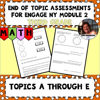 Engage NY Module 2 End of Topic Assessment - Third Grade